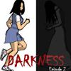 Darkness második rész - Izgalmas kaland  játékok mindenkinek.